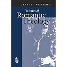 Outlines in Romantic Theology