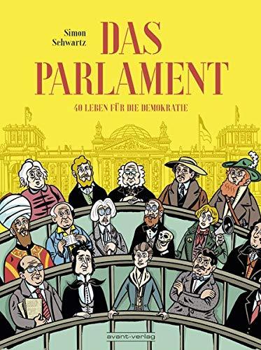 Das Parlament: 45 Leben für die Demokratie