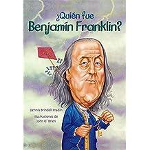 Quien Fue Benjamin Franklin? (Quien Fue...? / Who Was...?)