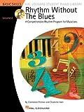 Rhythm Without the Blues A Comprehensive Rhythm Program for Musicians Bk/Cd Vol. 2 HLSPL (Hal Leonard Student Piano Libr