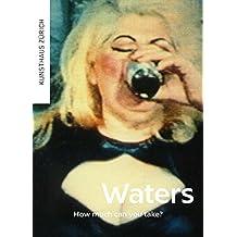 John Waters – How Much Can You Take?: Werke der Sammlung Matthias Brunner