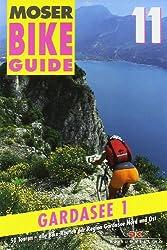 Bike Guide 11/Gardasee 1: 50 Touren - Region Gardasee Nord und Ost