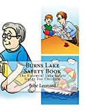 Burns Lake Safety Book: The Essential Lake Safety Guide For Children (English Edition)