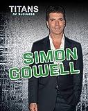 Simon Cowell (Titans of Business)