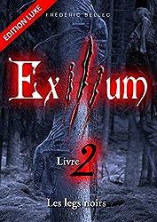 Exilium - Livre 2 : Les legs noirs (édition luxe)