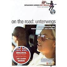 Sprachen lernen mit Musik: on the road - unterwegs: Redewendungen für Ferien, Freizeit und Fitness. Basis-Wissen. Audio-CD englisch