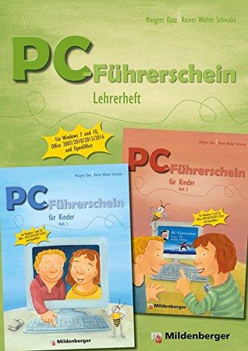 PC-Führerschein für Kinder - Lehrerheft Klasse 1 – 4: für Windows 7 und Windows 10, Office 2007, 2010, 2013, 2016, OpenOffice