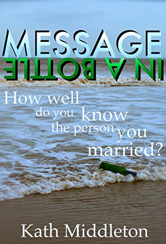 Message in a Bottle by Kath Middleton