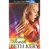 Subtle Touch by Beth Kery (2010-11-10)