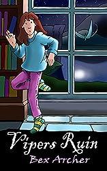 Vipers Ruin (Daisy Dunbar, Dragon's Daughter Book 3)
