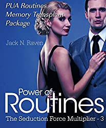 Power Of Routines III: PUA Routines Memory Transplant Package (The Seduction Force Multiplier Book 3) (English Edition)