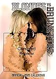 Calendario ufficiale 220 Blondes vs Brunettes