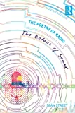 The Poetry of Radio: The Colour of Sound