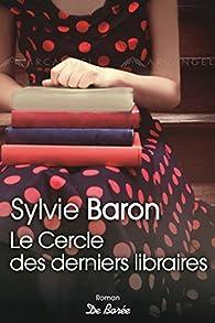 Le Cercle des derniers libraires par Sylvie Baron