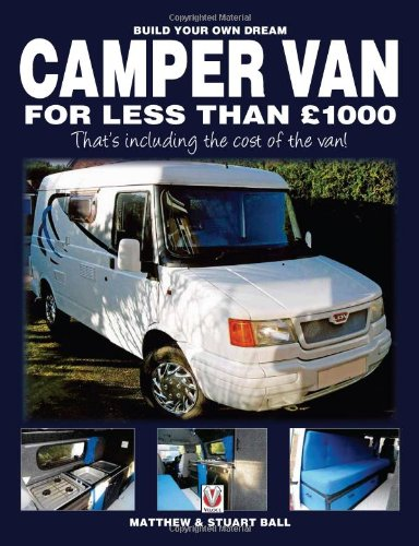 build-your-own-dream-camper-van-for-less-than-gbp1000-thats-including-the-cost-of-the-van