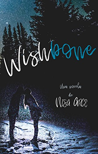 Wishbone eBook: Nisa Arce: Amazon.es: Tienda Kindle
