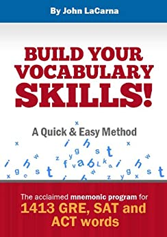 Build Your Vocabulary Skills! A Quick and Easy Method by [LaCarna, John]