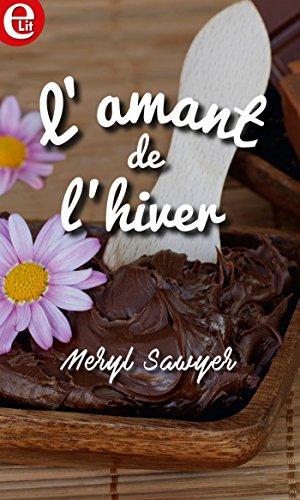 L'amant de l'hiver (E-LIT) par [Sawyer, Meryl]