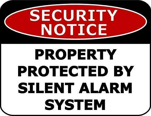 Tin Sign Fashion Security Notice Property Protected by Silent Alarm System Laminated Security Sign Metal Aluminum Sign Wall Plaque for Indoor Outdoor 7.8x11.8 Inch Alarm Security Bar