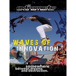 The Extremists - Waves of Innovation [OV]