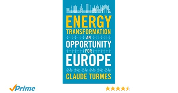 energy transformation an opportunity for europe