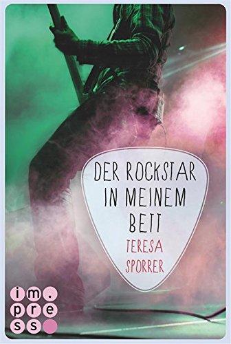 Buchseite und Rezensionen zu 'Der Rockstar in meinem Bett (Die Rockstar-Reihe 5)' von Teresa Sporrer