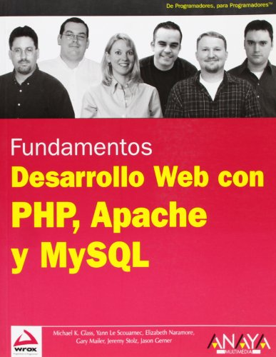 Desarrollo Web con PHP, Apache y MySQL/ Beginning  PHP, Apache and MySQL Web Development