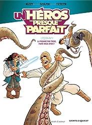 Un héros presque parfait, Tome 2 : La pieuvre par trois, faire vous devez !