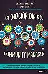 La enciclopedia del community manager par Manuel Moreno Molina