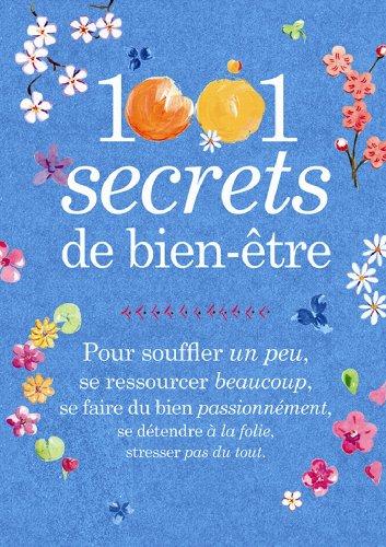 1001 secrets de bien-être par Eve Francois, Carine Anselme