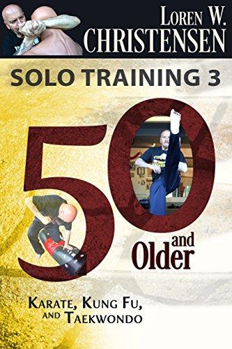 Solo Training 3: 50 And Older (English Edition) por Loren W. Christensen