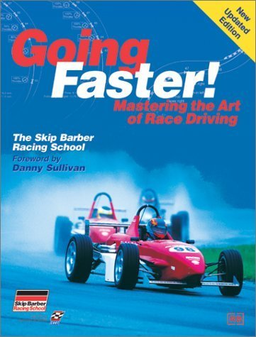 Going Faster: Mastering the Art of Race Driving by Lopez, Carl (2001) Paperback