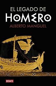 El legado de Homero par Alberto Manguel