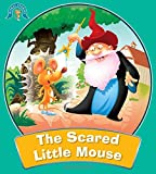 The Scared Little Mouse: Moral Stories