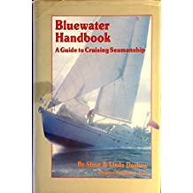 THE BLUEWATER HANDBOOK : A GUIDE TO CRUISING SEAMANSHIP