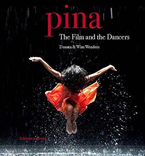 Donata & Wim Wenders: Pina. The Film...