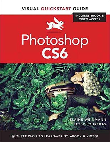 [(Photoshop CS6 : Visual Quickstart Guide)] [By (author) Elaine Weinmann ] published on (June, 2012) par Elaine Weinmann