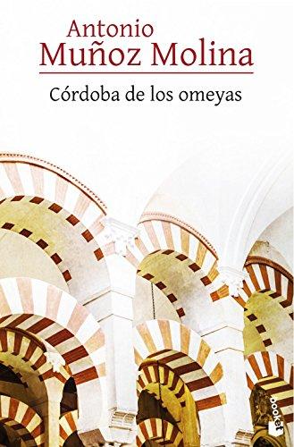 Córdoba de los omeyas (Biblioteca Antonio Muñoz Molina)