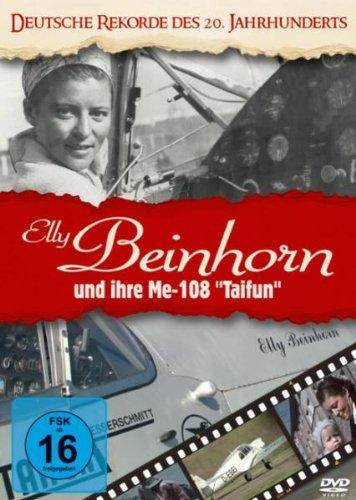Preisvergleich Produktbild Deutsche Rekorde des 20. Jhdt / Elly Beinhorn und ihre Me-108 'Taifun'