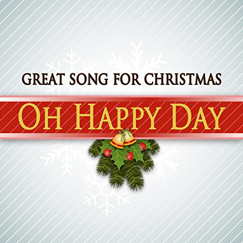 Oh Happy Day (Remastered)