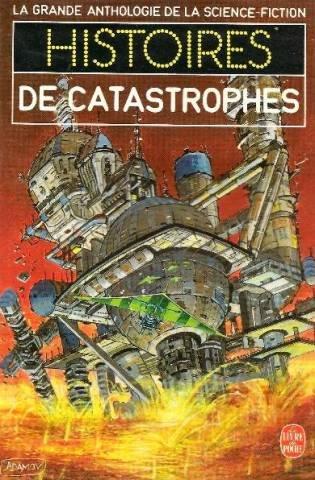 Histoires de catastrophes par Asf