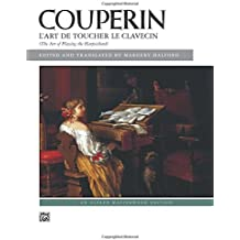 Couperin -- L'Art de Toucher Le Clavecin (Alfred Masterwork Editions)