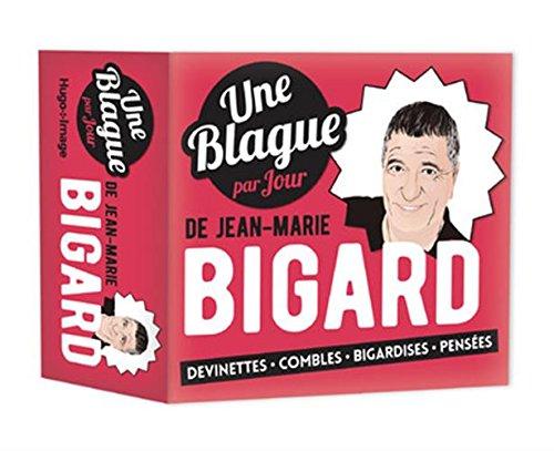 Une blague par jour de Jean-Marie Bigard 2018