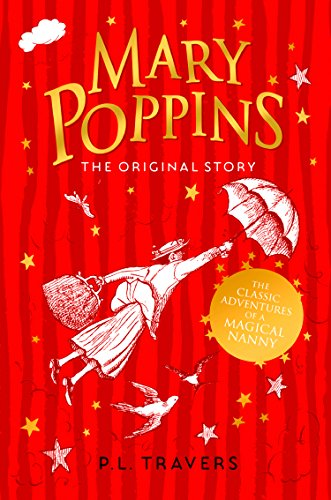 Mary Poppins: The Original Story (Mary Poppins series Book 1) (English Edition)