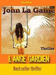 L'ange gardien: un thriller psychologique, un suspense magis