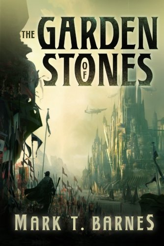 The Garden of Stones (Echoes of Empire Book 1) (English Edition) par Mark T. Barnes