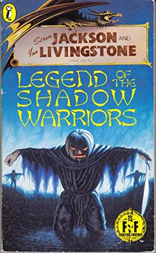 Legend of the Shadow Warriors (Puffin Adventure Gamebooks)