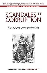 Les coulisses du politique dans l'Europe contemporaine: Scandales et corruption à l'époque contemporaine
