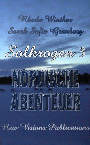 Solkrogen 3 - Nordische Abenteuer