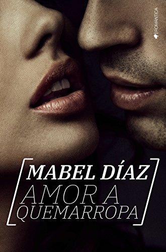Amor a quemarropa - Mabel Díaz (Rom) 51fnEHthKbL